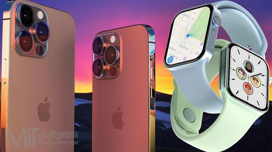 بلومبرگ تغییرات آیفون 13 و اپل واچ سری 7 را اعلام کرد
